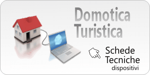 Domotica turistica – Hotel, Residence, Campeggi…